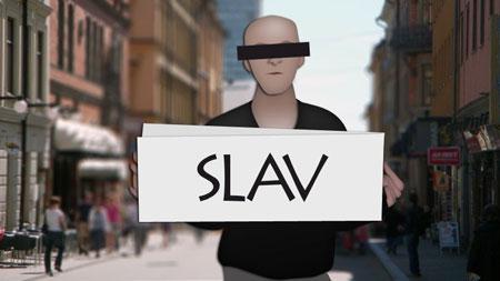 Vi kallar oss slavar